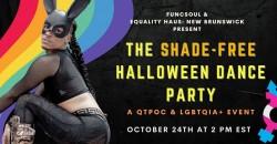 Equality Haus: New Brunswick - The Shade-Free Halloween Party! ,New Brunswick