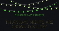 Grown & Sultry Thursday Nights ,Decatur