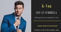Have-Nots Comedy Presents K-Von (Special Event) ,South Miami
