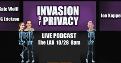 Invasion of Privacy: Live Podcast w/Kate Wolff, CG Erickson and Jon Koppel ,Ambler