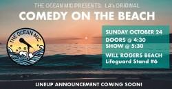 LA's Original Beach Comedy Show | The Ocean Mic ,Los Angeles
