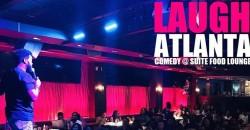 Laugh ATL presents Friday Comedy @ Suite ,Atlanta