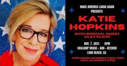 Make America Laugh Again Presents Katie Hopkins ,Long Beach