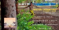 Mister  Tarantino ,Los Angeles