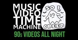 Music Video Time Machine presents SO I CREEP: A 90s Halloween Dance Party ,Brooklyn