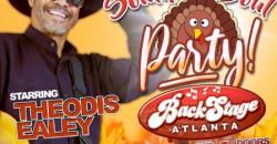Pre-Thanksgiving Southern Soul Party Starring Theodis Ealey ,Atlanta