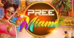 Pree Miami ,Miami