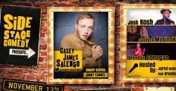 Side Stage Comedy with Casey James Salengo ,Philadelphia