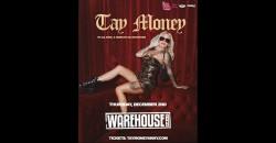 TAY MONEY-THE STUDIO AT WAREHOUSE LIVE ,Houston