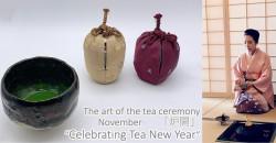 "The Art of the Tea Ceremony - 「炉開」""Celebrating Tea New Year"" ,New York"