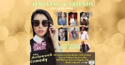 The Jiaoying and Friends show- The Hollywood Comedy SAT 10/23 @ 10pm ,Los Angeles