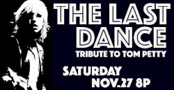 THE LAST DANCE -A Tribute to Tom Petty ,Houston