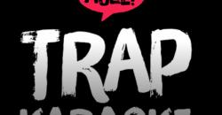 Trap Karaoke: Los Angeles ,Los Angeles