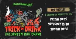 Trick or Drink: Los Angeles Halloween Bar Crawl (3 Days) ,Los Angeles