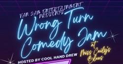 Van Jam Entertainment Presents: Wrong Turn Comedy Jam ,Washington Township