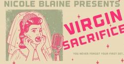 Virgin Sacrifice - a comedy show ,Calabasas