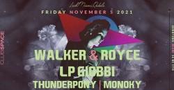 Walker & Royce + LP Giobbi @ Club Space Miami ,Miami