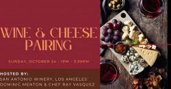 Wine & Cheese Pairing @ San Antonio Winery, Los Angeles ,Los Angeles